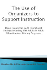 Leader's Guide & Power Point Presentation: The Use of Organizers to Support Instruction